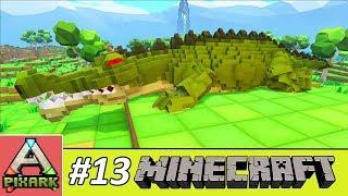 PIXARK - Minecraft Ark #13 - Taming Sarco - Thuần Hóa Cá Sấu Khủng Long Cực Mạnh