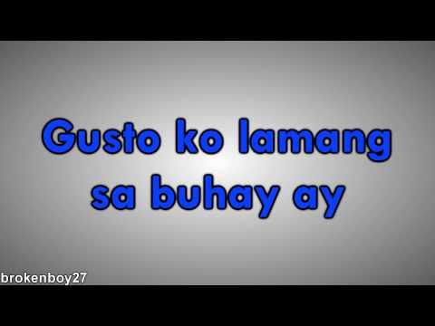 Itchyworms - Gusto ko Lamang sa Buhay with Lyrics
