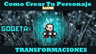 Como crear tu personaje de BASTON - Transformaciones