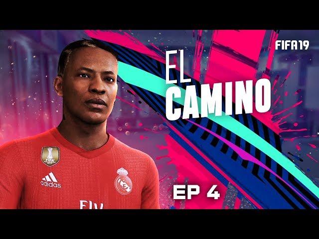 EL CAMINO | EPISODIO 4 | FIFA 19