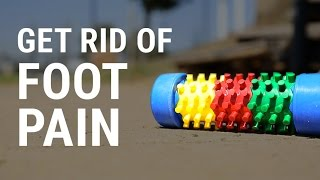 Get Rid of Foot Pain | How To