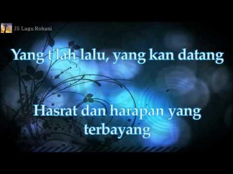 [Lirik Rohani] Maria Shandi - Kupersembahkan Hidupku