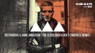 Deepgroove & Jamie Anderson - The Clock (Ben Klock's Timepiece Remix)