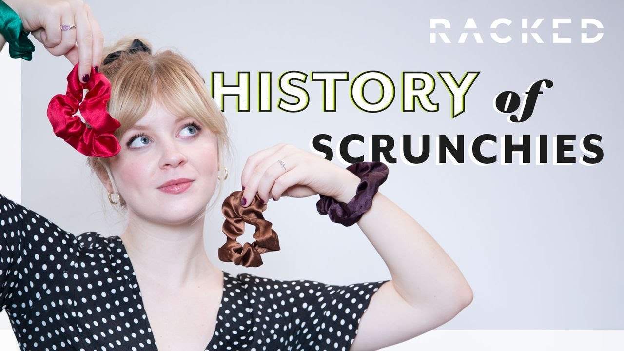 How Scrunchies Became Cool Again History Of Racked Youtube