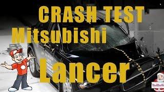 Краш Тест Mitsubishi Lancer - BestCarTest