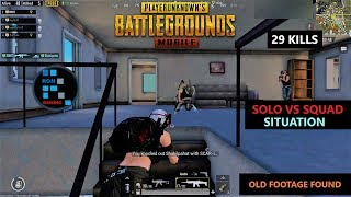 Hindi PUBG MOB LE  29 K LLS SOLO VS SQUAD S TUAT ON W TH SAD END NG OLD FOOTAGE FOUND
