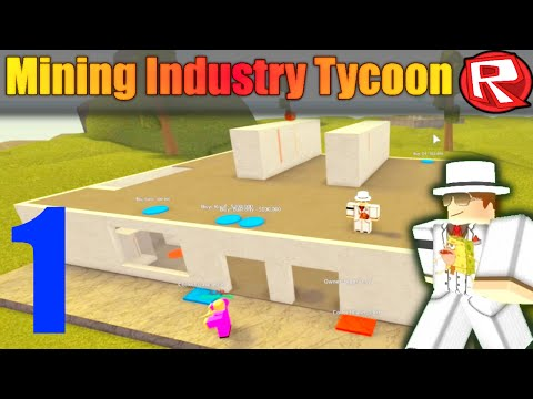 [ROBLOX: Mining Industry Tycoon] - Lets Play Ep 1 w/ Friends - Our First Ores!
