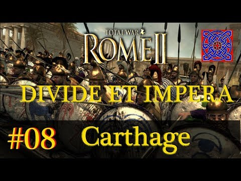 Iberia Complete :: Total War Rome II - Divide Et Impera  1.2.2 - Carthage Gameplay ; # 08