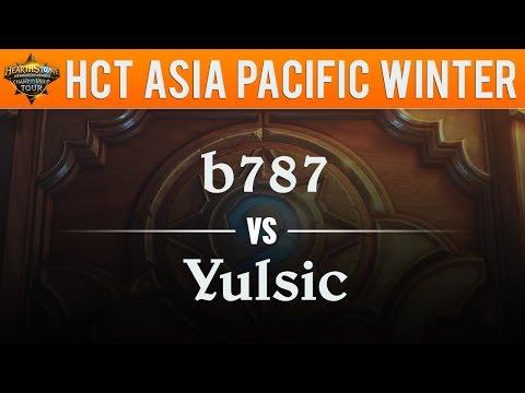 b787 vs Yulsic - Hearthstone Championship Tour Asia Pacific 2017:  Semifinal