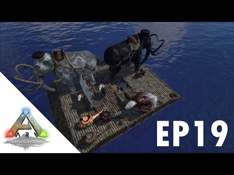 ARK: Survival Evolved S1Ep19 Transport Boat and New Base Build!!!!