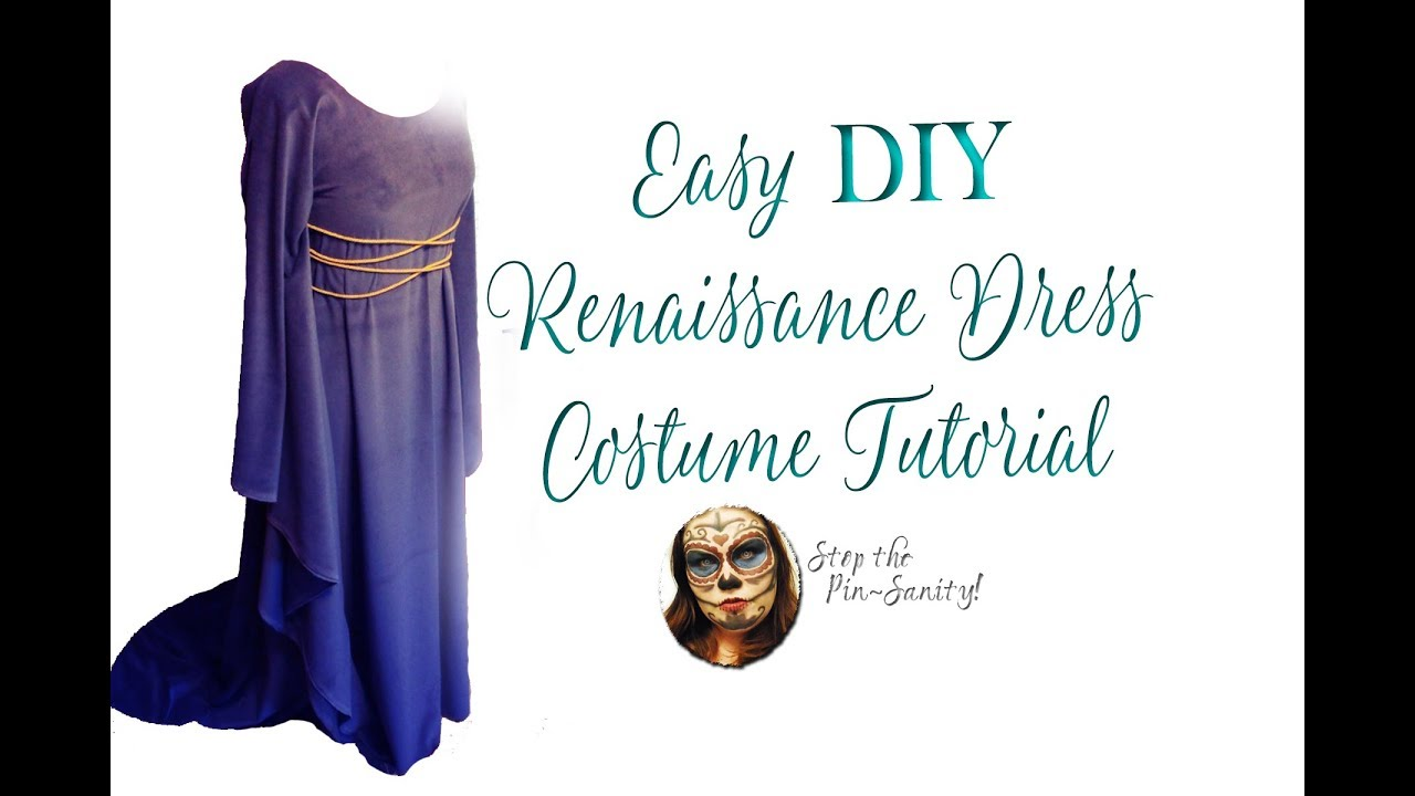 Easy diy renaissance dress tutorial stop the pin sanity youtube easy diy renaissance dress tutorial stop the pin sanity solutioingenieria Gallery