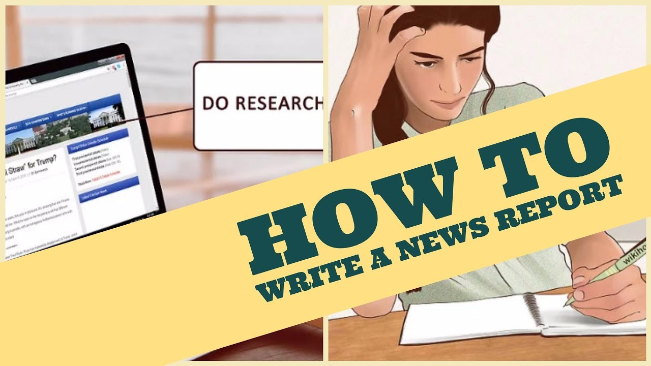 How to Write a News Report - YouTube
