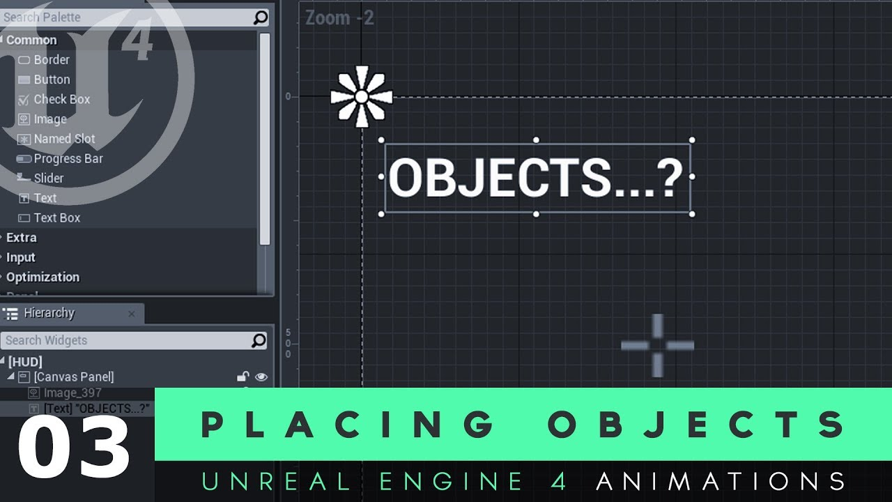 Placing Objects - #3 Unreal Engine 4 User Interface Development Tutorial  Series