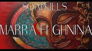 02. Soapkills - Marra fi Ghnina (Buddha Bar XVII)
