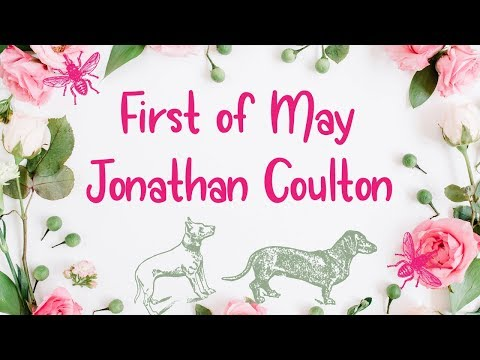 First of May - Jonathan Coulton (Cover)