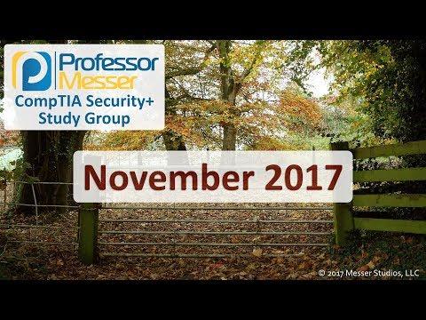 Professor Messer's Security+ Study Group - November 2017