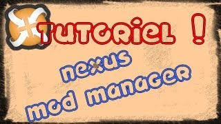 Nexus Mod Manager - Installation et configuration