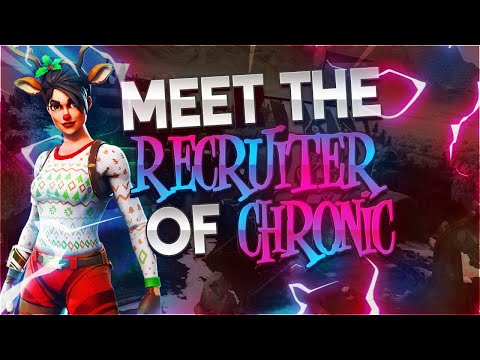 Meet The Recruiter Of Chronic (Top Fort Team)