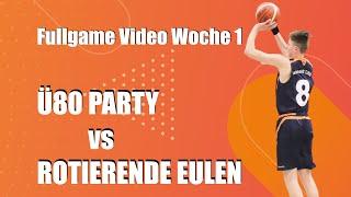 2on2Woche1 - Ü80 Party vs Rotierende Eulen