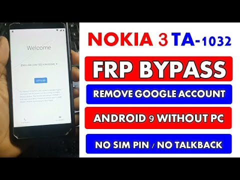 Nokia 3 TA-1032 Frp Bypass Android 9 Without PC || No Sim Pin || No Talkback