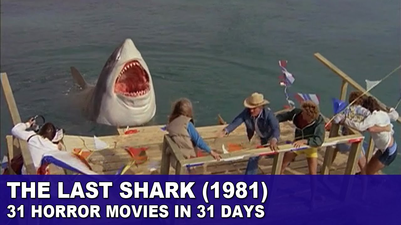 Download The Last Shark (1981) - 31 Horror Movies in 31 Days