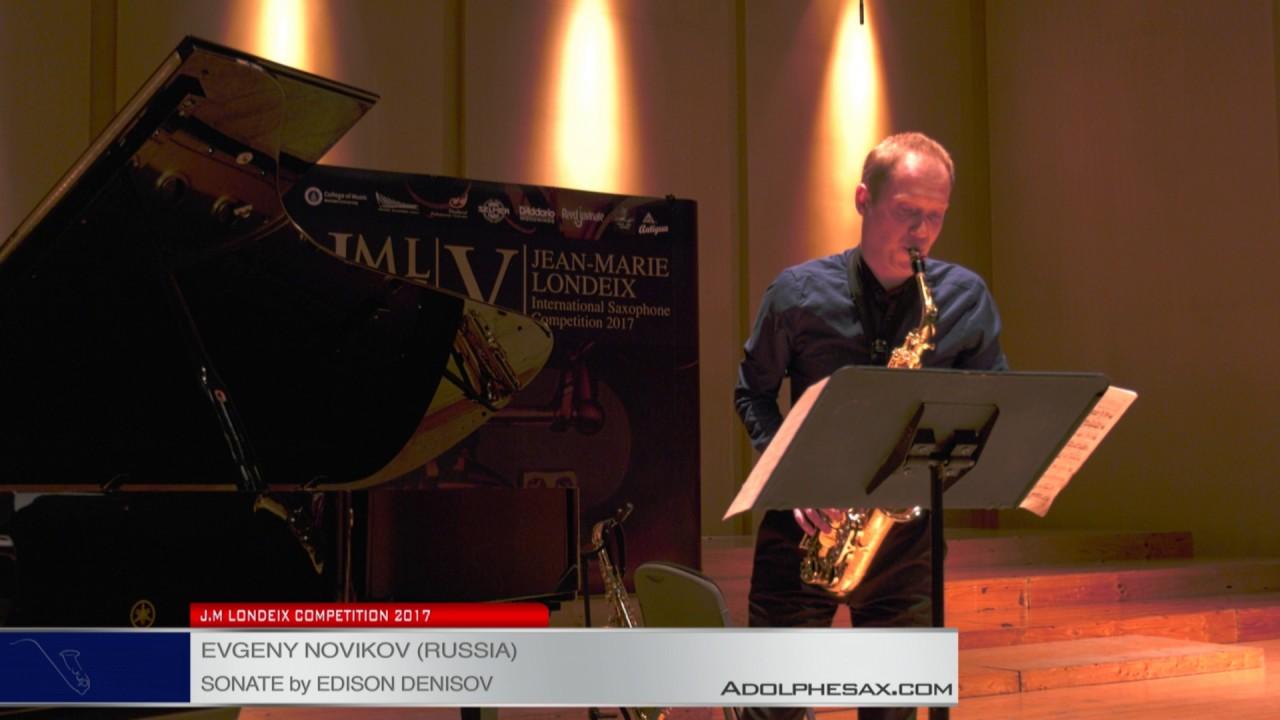 Londeix 2017 - Semifinal - Evgeny Novikov (Russia) - Sonate by Edison Denisov