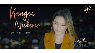 Gambar cover Nella Kharisma - Kangen Nickerie [OFFICIAL]