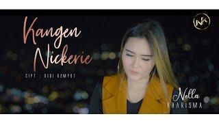 Download Mp3 Nella Kharisma - Kangen Nickerie - Lagu Terbaik