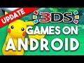 *UPDATE* Nintendo 3DS Emulator Citra for PHONES!