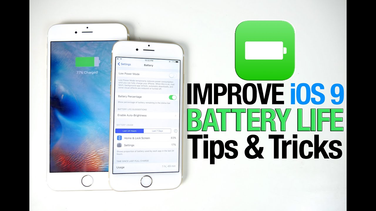 How To Improve iOS 9 Battery Life - iPhone, iPad & iPod Tips