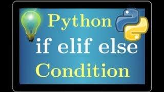 cours python • if elif else • condition • programmation • tutoriel