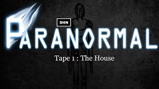 PARANORMAL: Tape 1 The House HD 1080p/60fps Disturbing Scary Longplay No Commentary