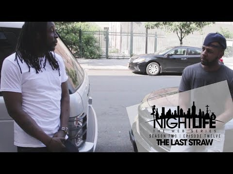 "Nightlife Web Series | Season 2 | Episode 12 ""The Last Straw"""