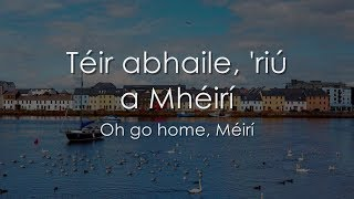 Download lagu Téir abhaile 'riú - LYRICS + Translation - Celtic Woman
