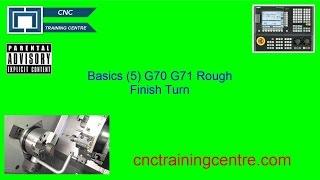 (5) CNC Program Basics Haas Fanuc Mazak ISO G71/G70 Rough Turn Finish Turn Cycle