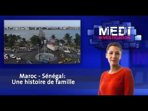 """Medi Investigation: """"Maroc - Sénégal: Une histoire de famille"""""""
