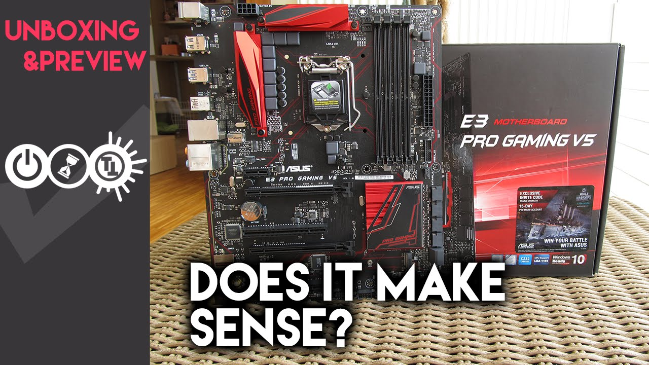 Asus E3 Pro Gaming V5 Preview – The story of the Intel C232 chipset