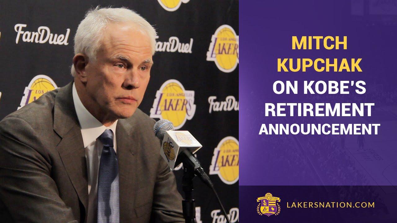 Mitch Kupchak Kobe Bryant s Retirement Announcement