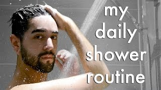Foxy In My Daily Shower Routine Men S Morning Routine Products 2017 James Welsh On Foxy