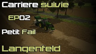 [FR] Farming Simulator 15 - EP02 - Langenfeld