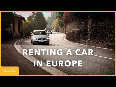 Everything You Should Know About Renting a Car in Europe