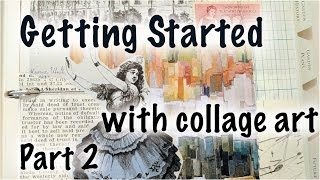 Getting started with collage art, part 2