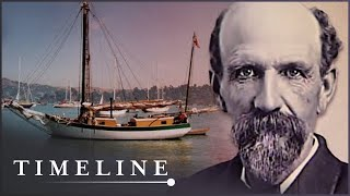 Joshua Slocum: The First Man To Sail Around The World (Epic Journey Documentary) | Timeline