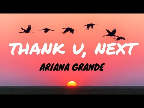 Ariana Grande - Thank U, Next (Clean - Lyrics)