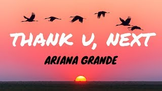 Ariana Grande - thank u, next (Clean - Lyrics) Video
