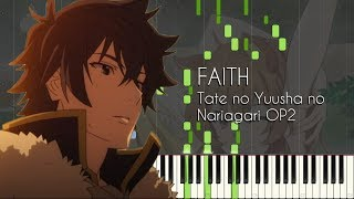 FAITH Tate No Yuusha No Nariagari OP2 Piano Arrangement Synthesia