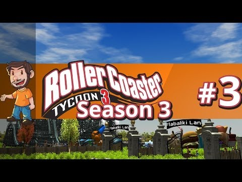 Let's Play Rollercoaster Tycoon 3 - Part 3 Season 3