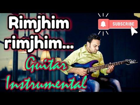 Rimjhim Rimjhim(Film:1942 A Love Story)Guitar Rejuvenation With Karaoke Track