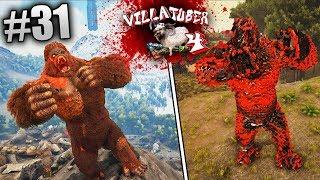 VillaTuber 4 #31 | DE MONO A MONO LEGENDARIO!!! ARK Survival Evolved | XxStratusxX