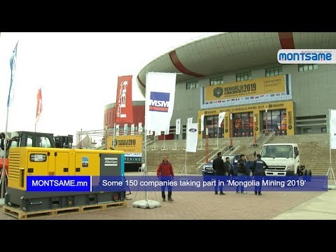 Some 150 Companies Taking Part In 'Mongolia Mining 2019'